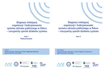 Diagnoza istniejącej organizacji i funkcjonowania systemu zdrowia publicznego w Polsce
