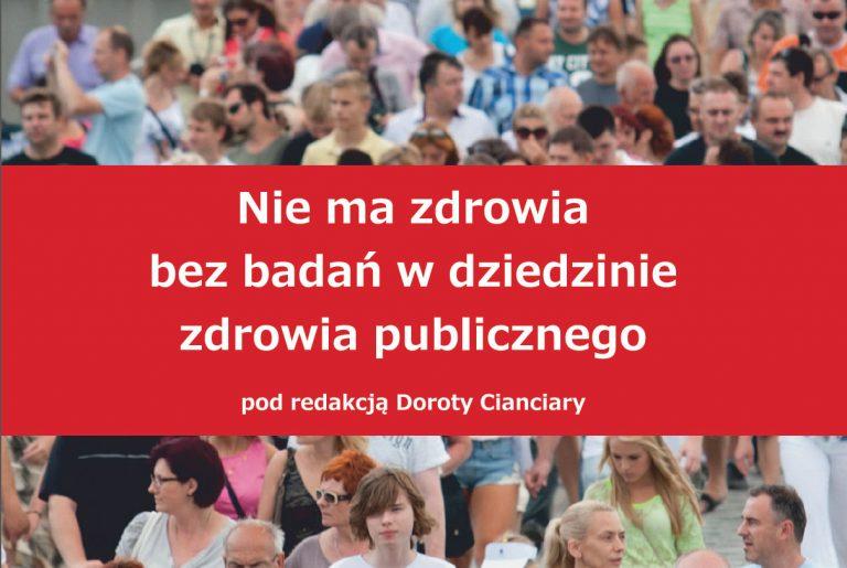 Nie ma zdrowia bez badań w dziedzinie zdrowia publicznego