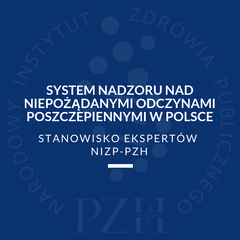 System nadzoru nad niepożądanymi odczynami poszczepiennymi w Polsce
