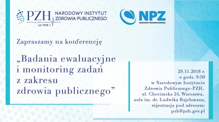 """Konferencja  """"Badania ewaluacyjne i monitoring zadań z zakresu zdrowia publicznego"""""""