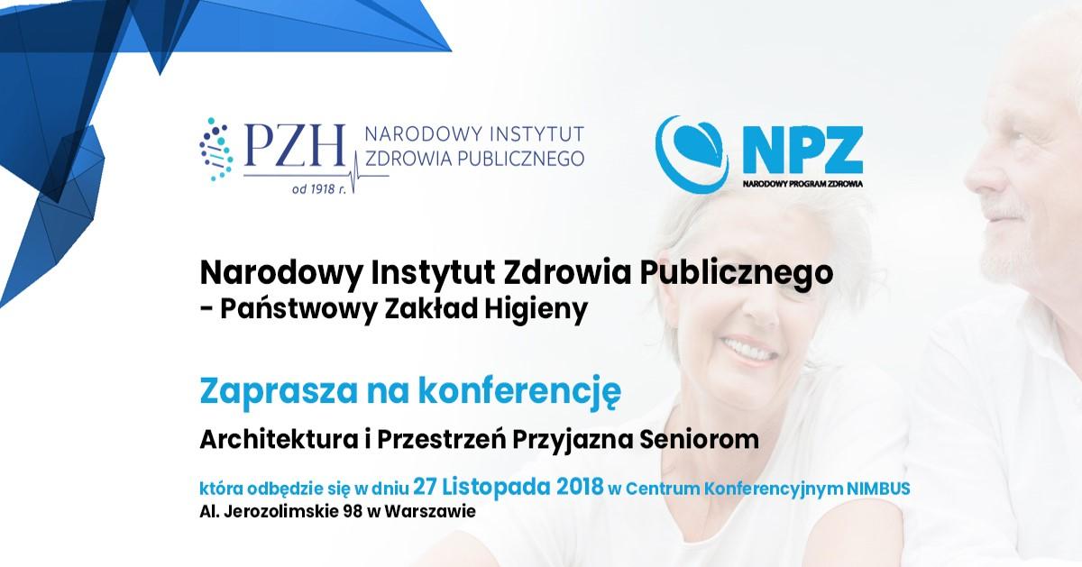 """Konferencja """"Architektura i przestrzeń przyjazna seniorom"""" 27.11.2018r."""