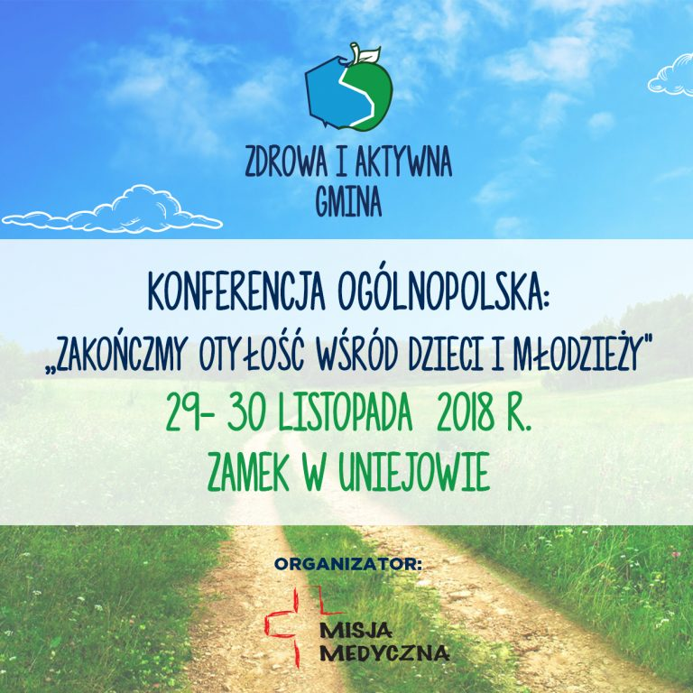 """Konferencja """"Zakończmy otyłość wśród dzieci i młodzieży"""" 29-30.11.2018r."""