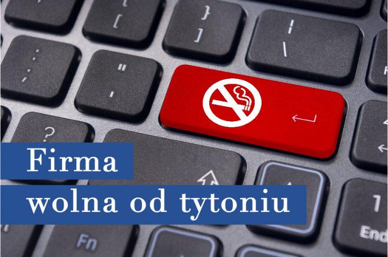"""Gala podsumowująca projekt """"Firma wolna od tytoniu"""" 5.12.2018r."""