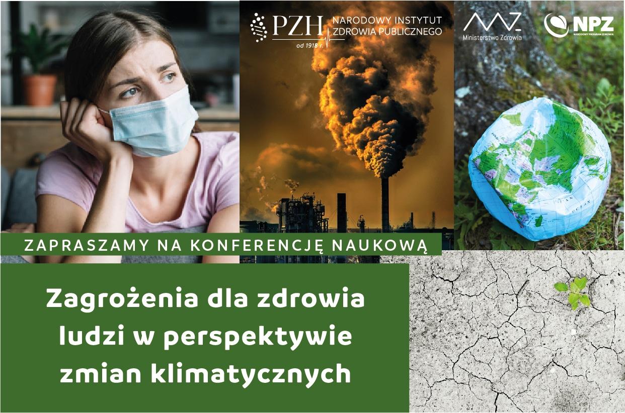 """Zaproszenie na konferencję naukową """"Zagrożenia dla zdrowia ludzi w perspektywie zmian klimatycznych"""""""