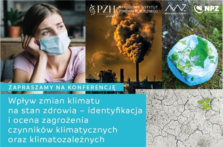 """Konferencja regionalna Gdańsk: """"Wpływ zmian klimatu na stan zdrowia – identyfikacja i ocena zagrożenia czynników klimatycznych oraz klimatozależnych"""""""