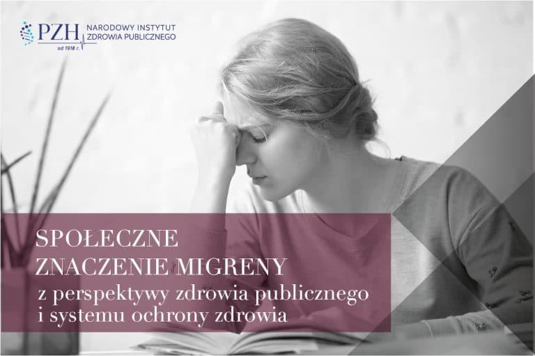 Społeczne znaczenie migreny z perspektywy zdrowia publicznego i systemu ochrony zdrowia