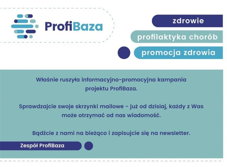 Kampania informacyjno-promocyjna kampania projektu ProfiBaza