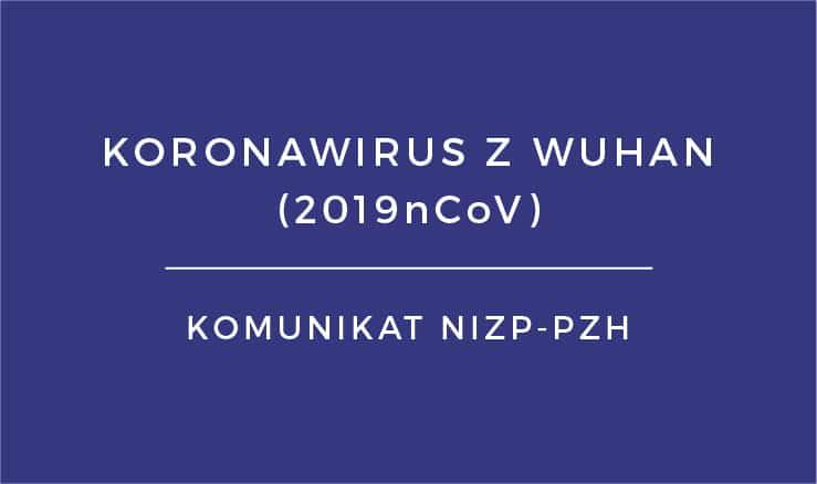 Komunikat w sprawie możliwości zlecania badań w kierunku koronawirusa z Wuhan
