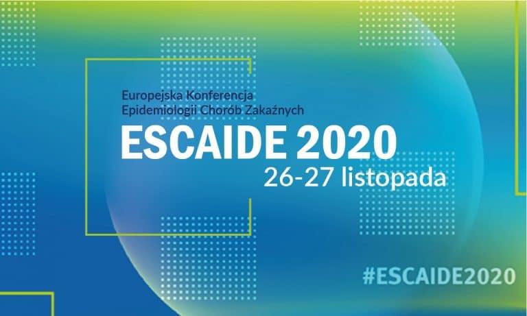 Europejska Konferencja Epidemiologii Chorób Zakaźnych ESCAIDE 2020.