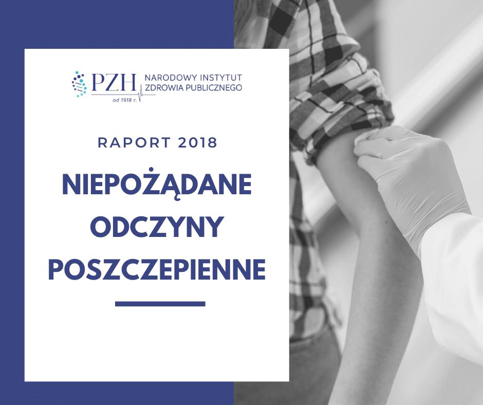 Niepożądane Odczyny Poszczepienne (NOP) – raport za 2018