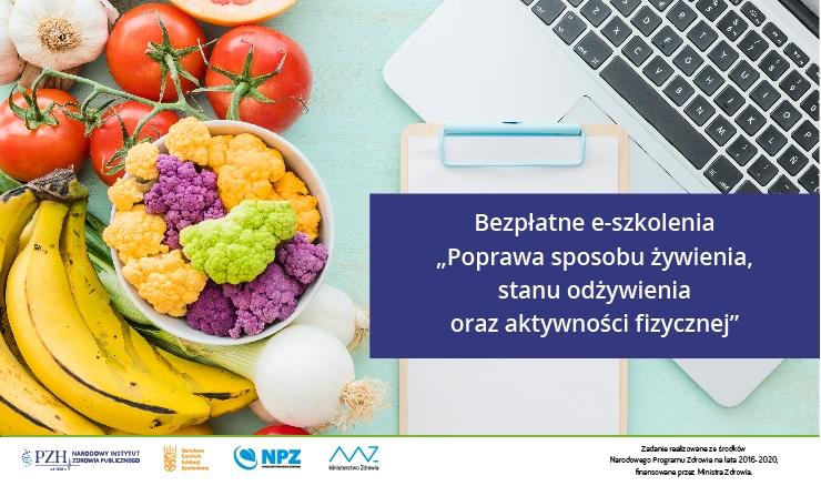"""Bezpłatne e-szkolenia """"Poprawa stanu żywienia, stanu odżywienia i aktywności fizycznej"""""""