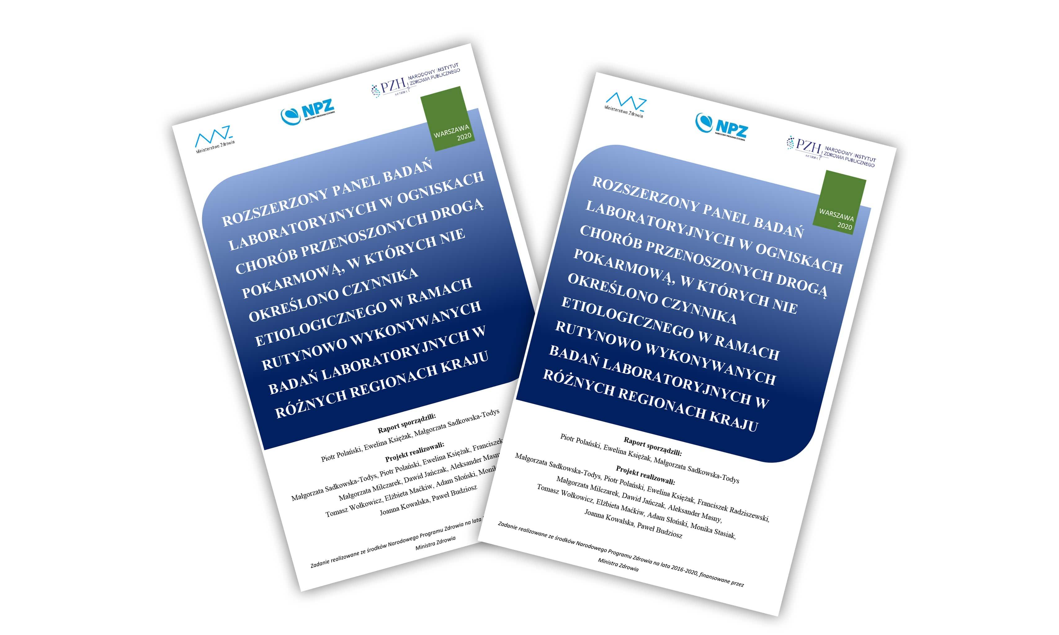 Raport: Rozszerzony panel badań laboratoryjnych w ogniskach chorób przenoszonych drogą pokarmową, w których nie określono czynnika etiologicznego w ramach rutynowo wykonywanych badań laboratoryjnych w różnych regionach kraju.