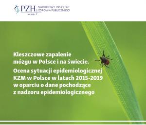 Kleszczowe zapalenie mózgu w Polsce i na świecie - raport PZH 2021