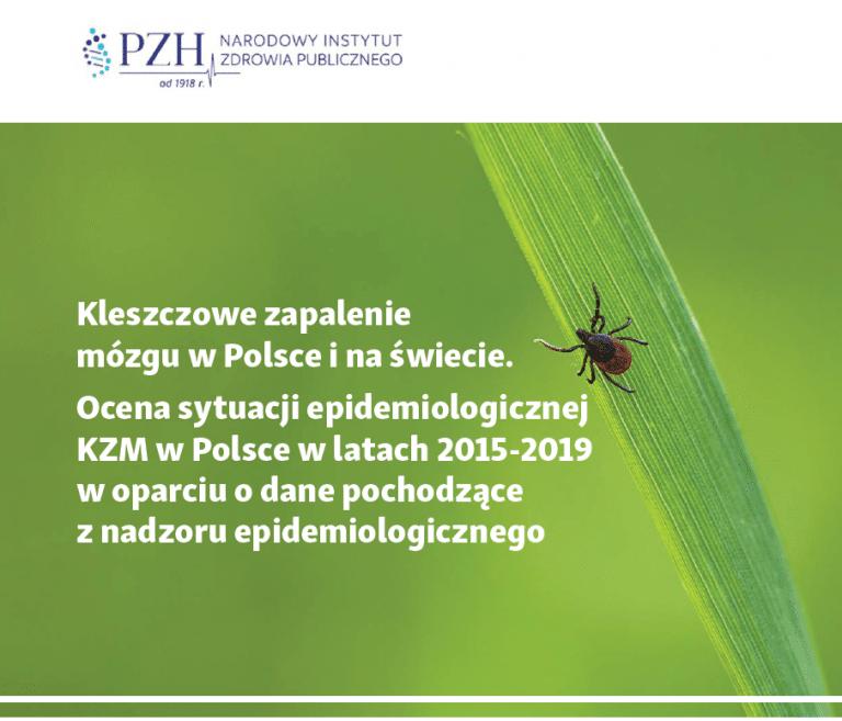 Kleszczowe zapalenie mózgu w Polsce i na świecie.
